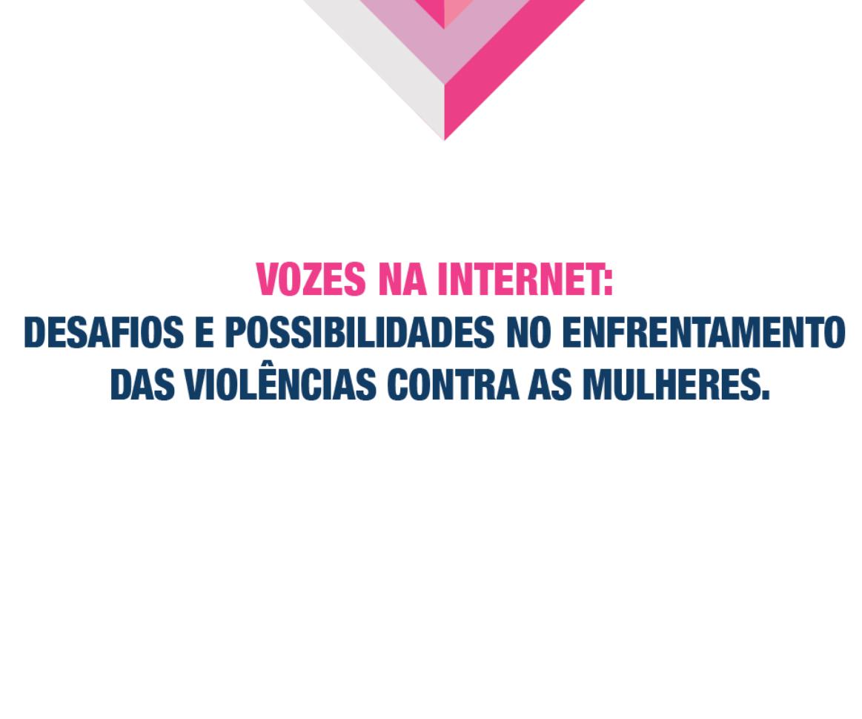 Capa da pesquisa Vozes na Internet, realizada pelo Instituto Avon